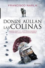 """""""Donde aúllan las colinas"""" de Francisco Narla"""