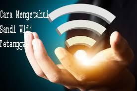 Cara Mengetahui Sandi Wifi Tetangga 1