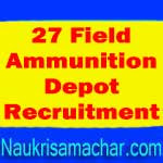27 Field Ammunition Depot Recruitment