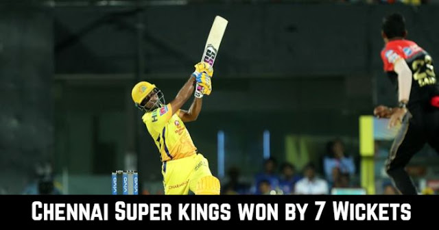 Chennai Super kings won by 7 Wickets
