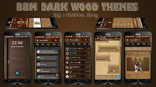 Download BBM Mod Dark Wood Themes v2.1.1 Based BBM Official 3.3.0.16 Update Terbaru