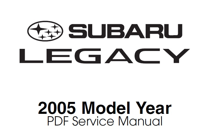 PDF Service Manual Subaru Legacy Model Year 2005 ~ Subaru Bali