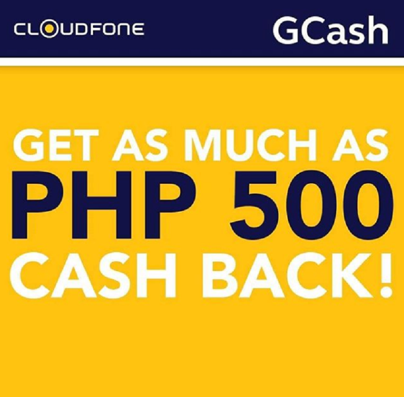 Get PHP 500 cashback when you buy a Cloudfone smartphone via Gcash payment!