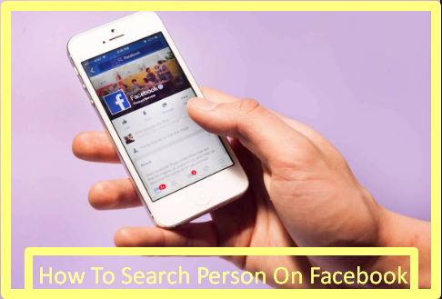 How To Search Person On Facebook