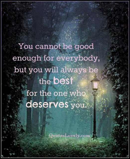 You can not be good enough for everybody