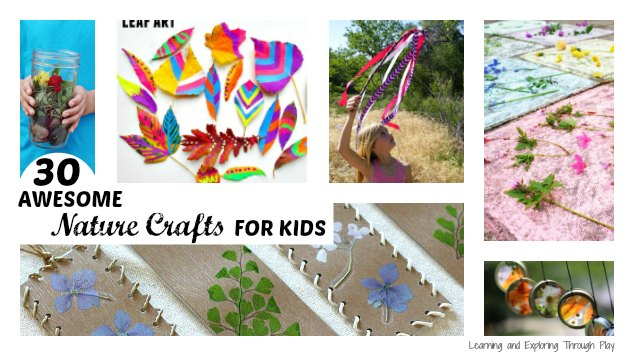 Learning And Exploring Through Play 30 Nature Crafts For Kids