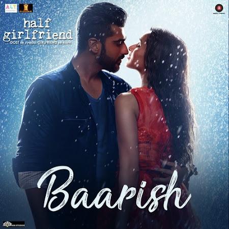 Baarish - Half Girlfriend (2017)
