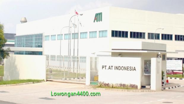 Lowongan Kerja PT AT Indonesia Agustus