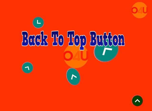 Cara Menambahkan Back to Top Button di Blog dengan Mudah