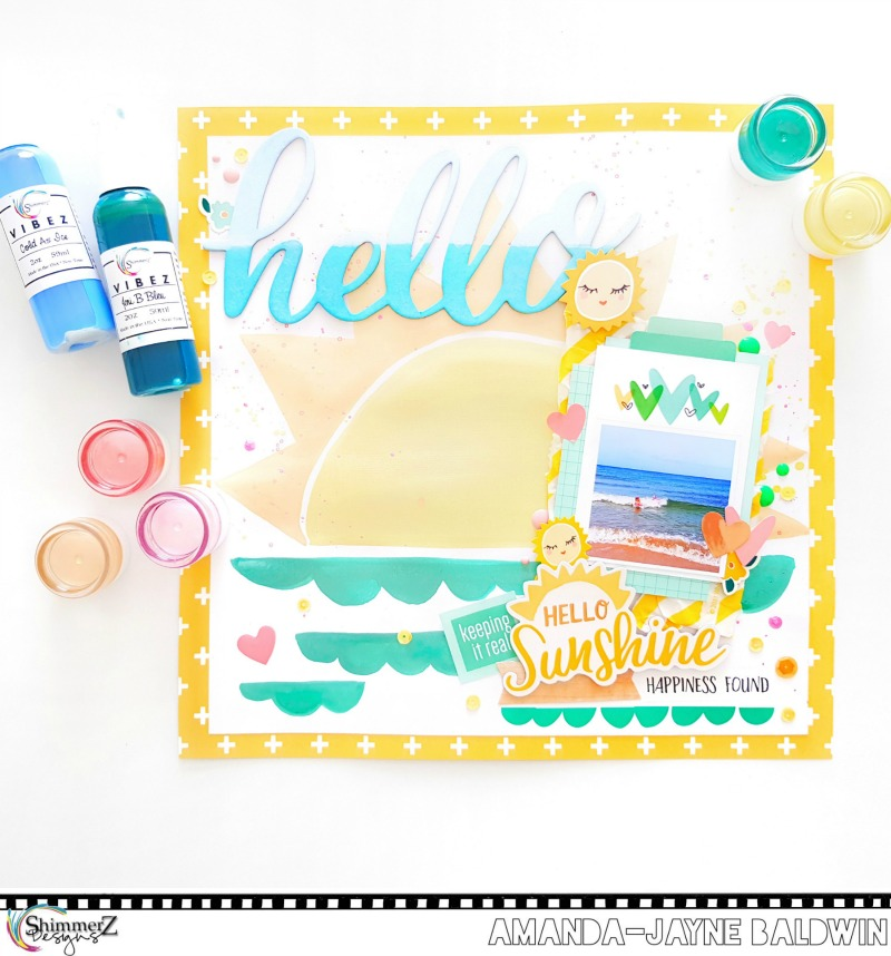 All The Happy Summer Vibes Here! Love This! Youu0027ll Spy Lots Of Awesome  Shimmerz Colors Here! I Took Inspiration From The Dear Lizzy Hello Sunshine  Ephemera, ...