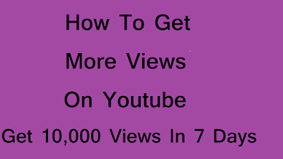 how to get more views on youtube, youtube, ytb, youtube videos, most viewed youtube videos, youtube subscribers, free youtube subscriber,