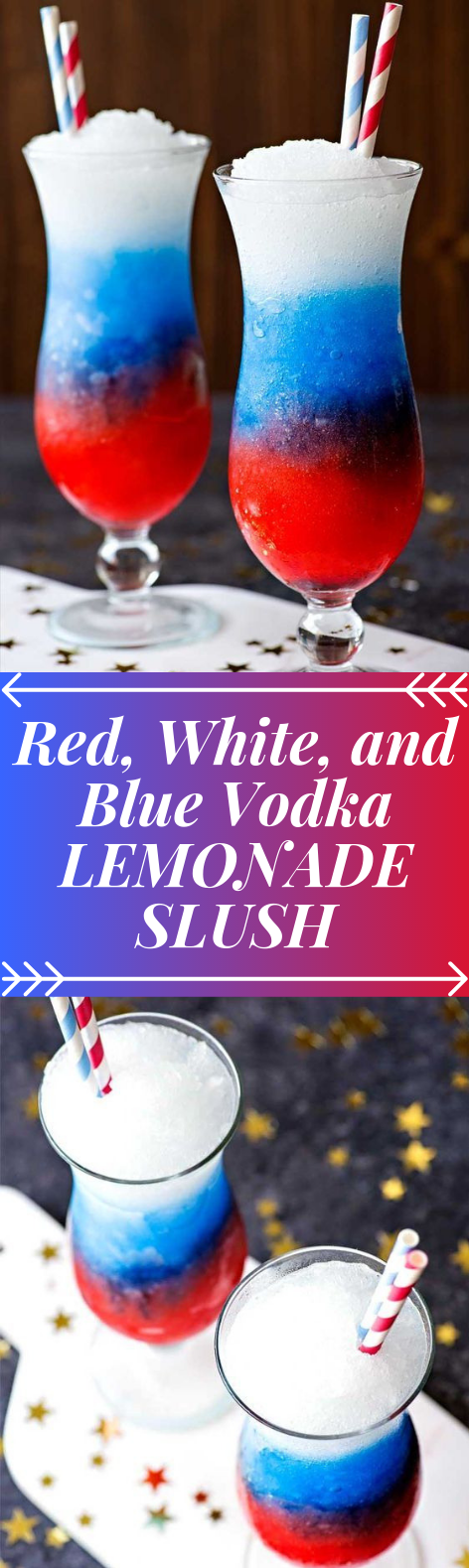 RED, WHITE, AND BLUE VODKA LEMONADE SLUSH #Cocktail #FreshDrink