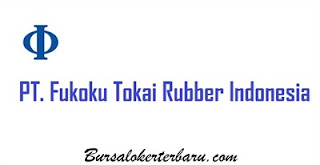 Loowngan Kerja Cikarang : PT Fukoku Tokai Rubber Indonesia - Operator Produksi