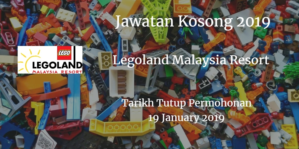 Jawatan Kosong Legoland Malaysia Resort 19 January 2019