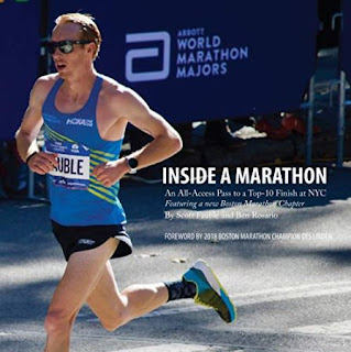 Inside a Marathon: An All-Access Pass to a Top-10 Finish at NYC by Scott Fauble and Ben Rosario