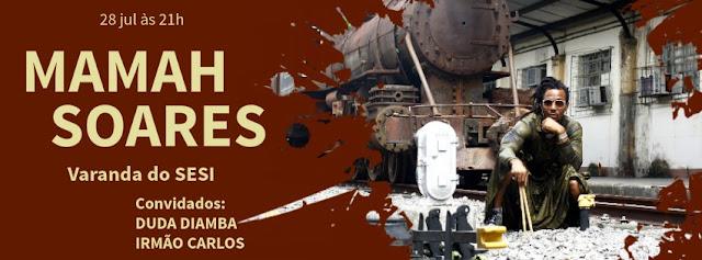 Mamah Soares Convida na Varanda do SESI