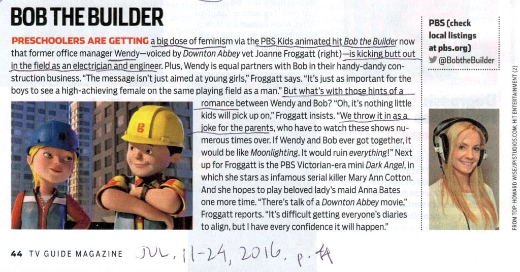 Bob the Builder feminist Wendy in TV Guide Magazine Jul. 11-24, 2016, p. 44