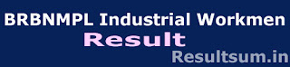 BRBNMPL Industrial Workmen Result 2015