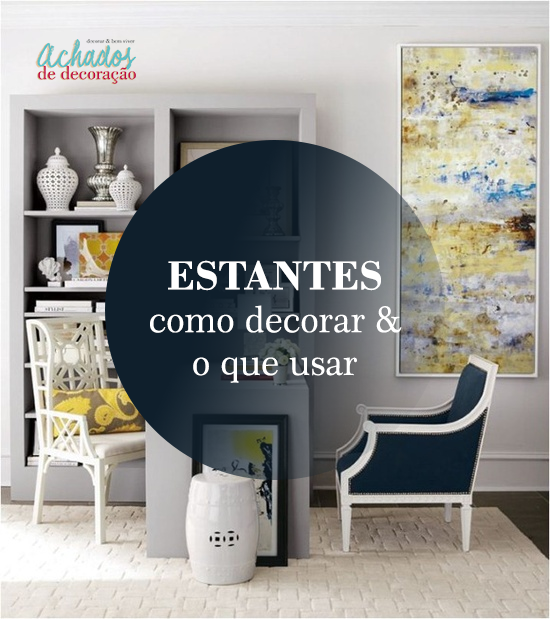 decoracao-de-estante-blog-achadosdedecoracao