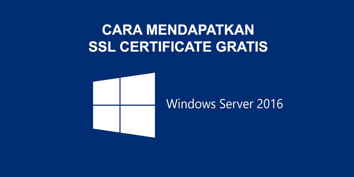 Mendapatkan Sertifikat SSL Gratis untuk Windows Server