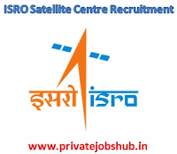 ISRO Satellite Centre Recruitment