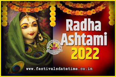 2022 Radha Astami Pooja Date and Time, 2022 Radha Astami Calendar