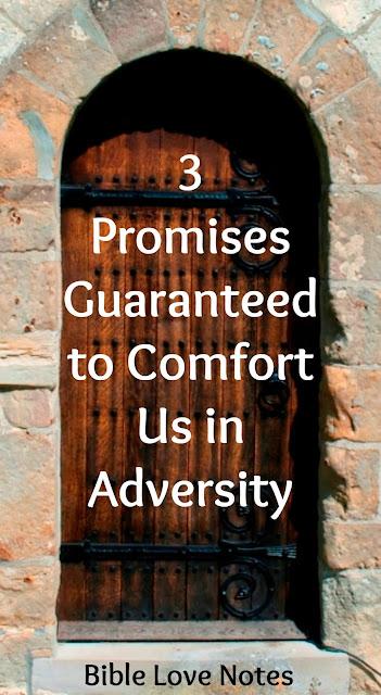 3 Promises Guaranteed to Comfort
