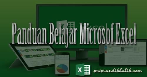 Panduan Belajar Excel Dari Awal Sampai Mahir