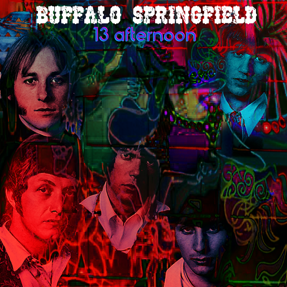 BUFFALO SPRINGFIELD - 13 afternoon