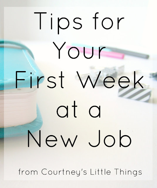 5 tips for your first week at a new job