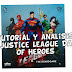 Tutorial y reseña Justice League Dawn of Heroes .