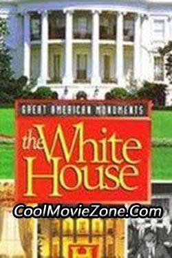 Great American Monuments: The White House (1996)