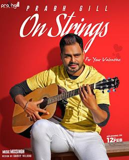 One Strings Lyrics - Prabh Gill   Mixsingh Song