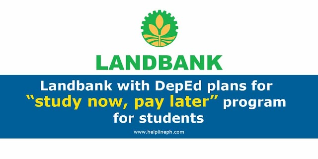 """Landbank with DepEd plans for """"study now, pay later"""" program for students"""