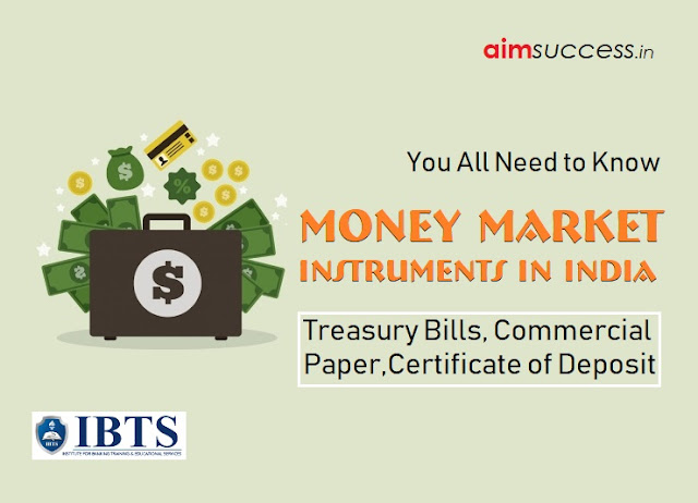 Treasury Bills, Certificate of Deposit & Commercial Paper You all Need to Know