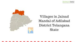 Villages in Jainad Mandal of Adilabad District Telangana State