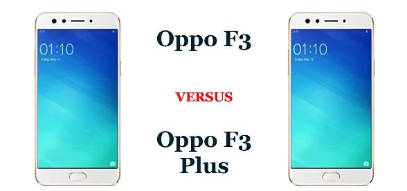 Perbedaan Oppo F3 Plus dan Oppo F3s yang Harus Kamu Tahu