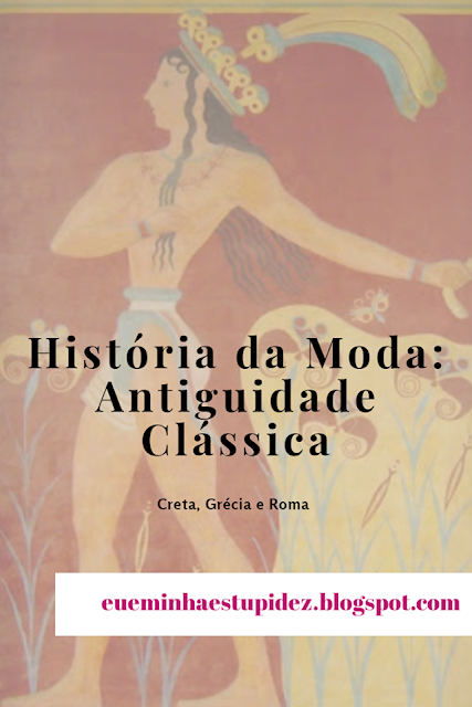 historia da moda antiguidade classica