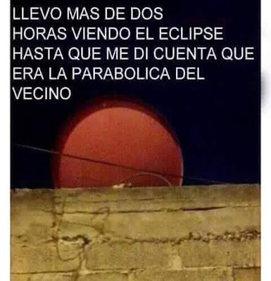 Llevo más de dos horas viendo el eclipse hasta que me he dado cuenta de que es la parabólica del vecino