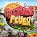 لعبه cooking fever V2.7.0 مهكره اخر اصدار
