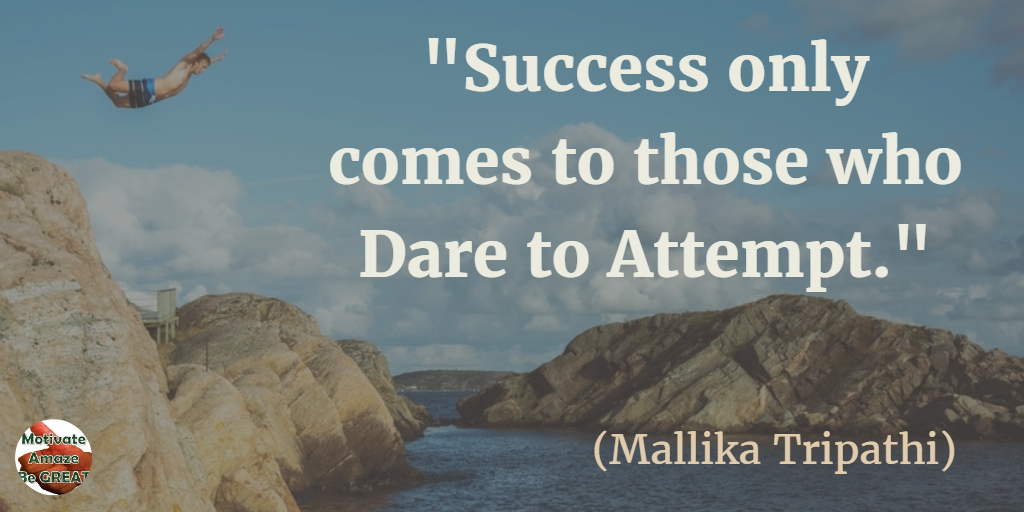 success come to those who will and dare article Motivation: a key to effective teaching those who dare to teach must never cease to learn teachers who feel they can come in and.