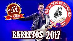 Gusttavo Lima - Barretos 2017 HD (SHOW COMPLETO) HISTÓRICO +5 horas