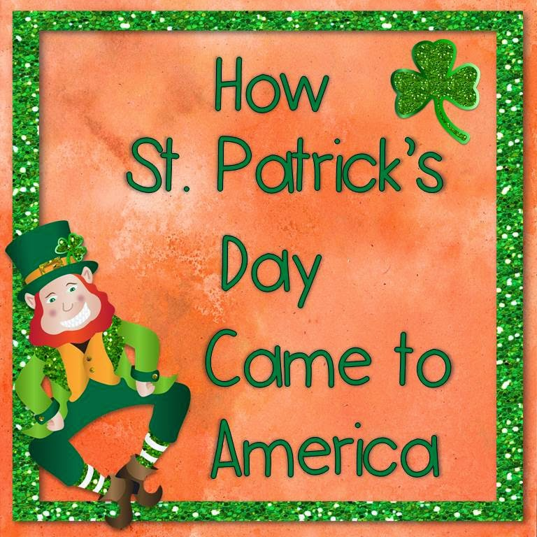 https://www.teacherspayteachers.com/Product/How-St-Patricks-Day-Came-to-America-1122667