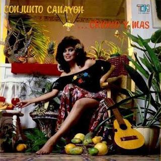 ...CRIOLLO Y MAS - CONJUNTO CANAYON (1982)