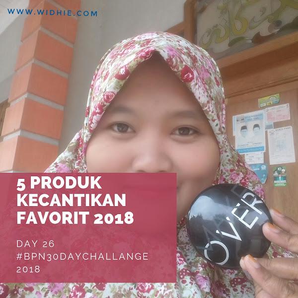 5 Produk kecantikan Favorit 2018