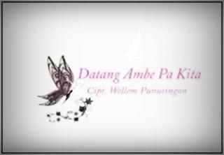 Lagu Manado Datang ambe pa kita oleh Angel Karamoy