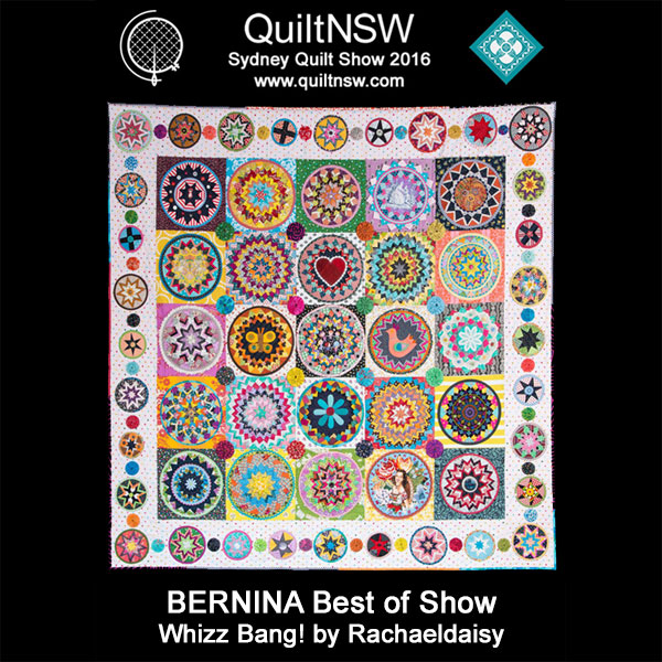 Sydney Quilt Show 2016 Prize Winners: Best of Show and