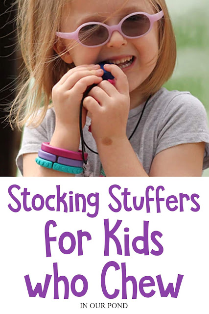 Stocking Stuffers for Kids who Like to Chew // In Our Pond // autism // sensory processing disorder // oral sensory needs