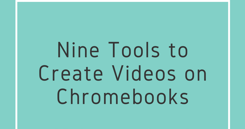 Free Technology for Teachers: 9 Ways to Create Videos on ...