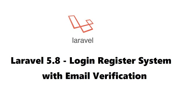 Login Registration System with Email Verification in Laravel